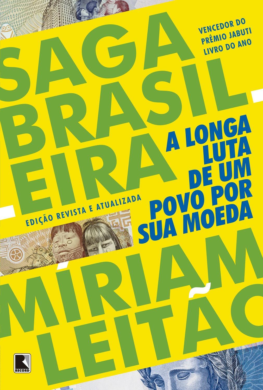 Saga Brasileira - A longa luta de um povo por sua moeda