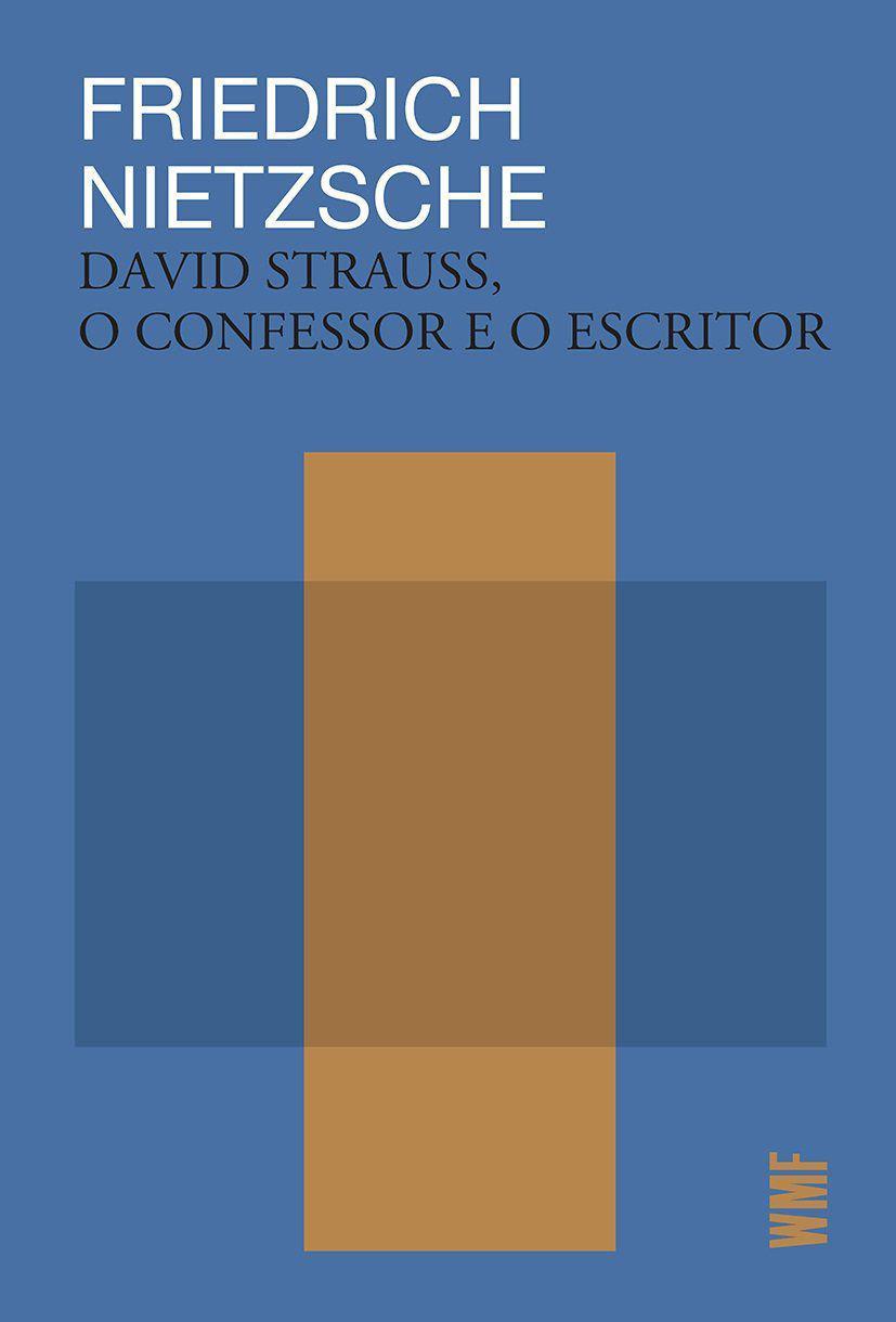 David Strauss, o confessor e o escritor