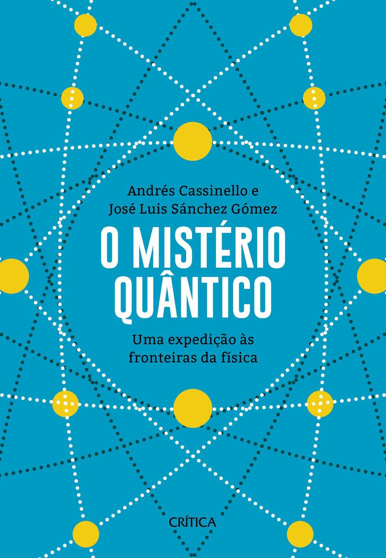 O mistério quântico