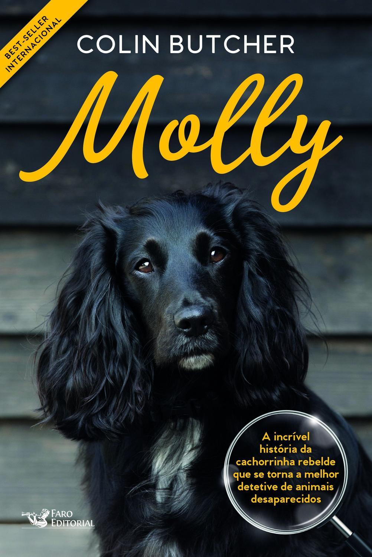 Molly - A incrível história da cachorrinha rebelde que se