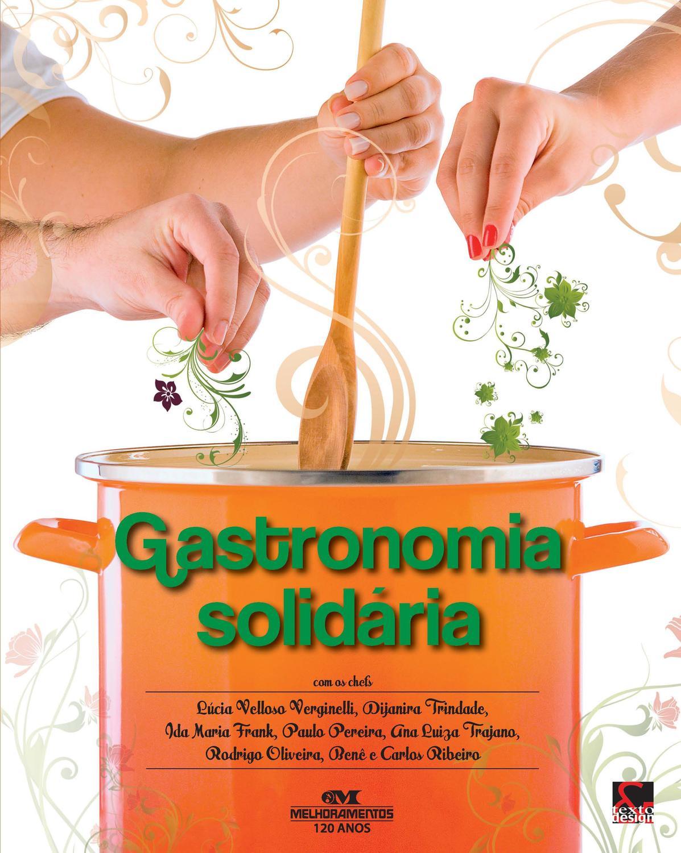 Gastronomia solidária - Fazendo receitas de sonhos que encantam