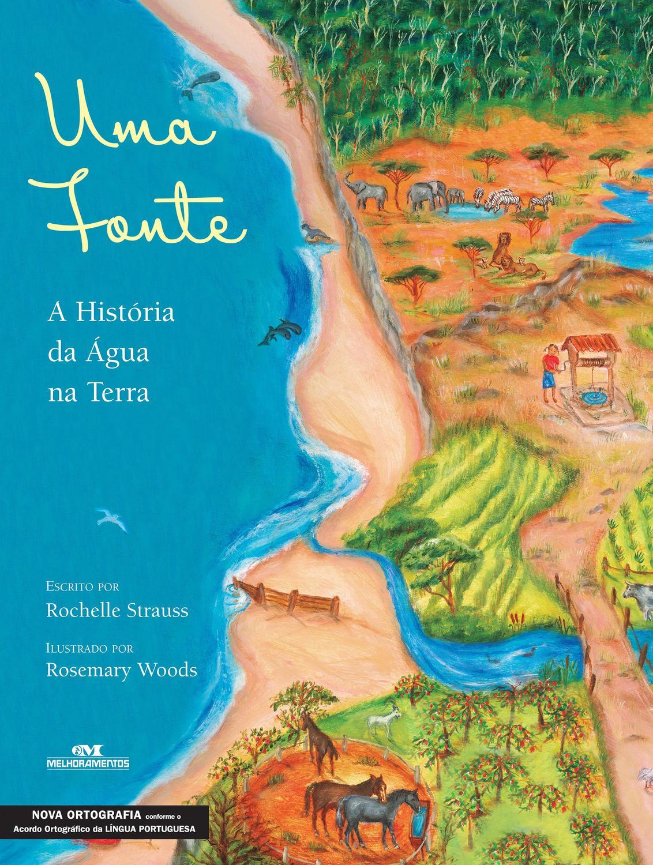 Uma fonte - A história da água na terra