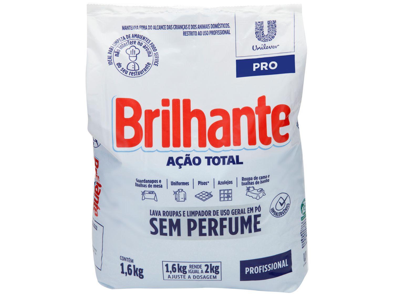 Sabão em Pó Brilhante Ação Total Pro - Sem Perfume Profissional Concentrado 1,6kg