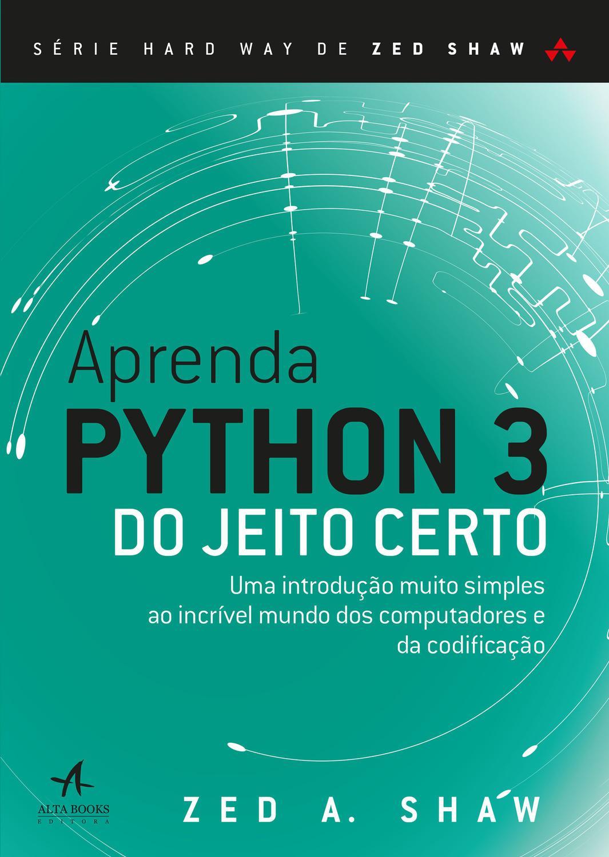 Livro - Aprenda Python 3 do Jeito Certo