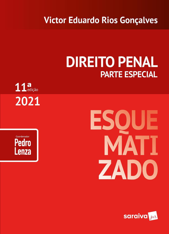 Direito Penal Esquematizado - 11ª Edição 2021 - Parte Especial