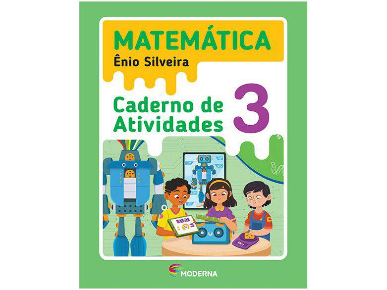 Caderno de Atividades Matemática 3° Ano - Ênio Silveira
