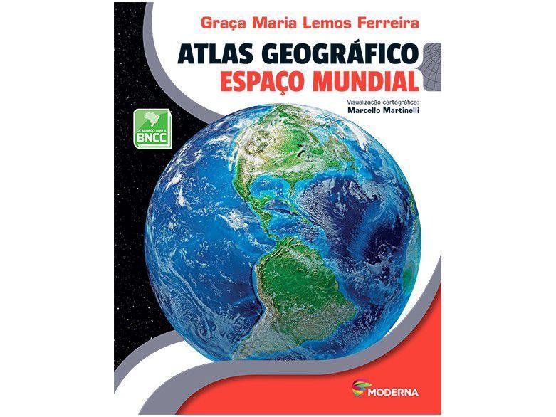 Livro Atlas Geográfico: Espaço mundial - Graça Maria Lemos Ferreira