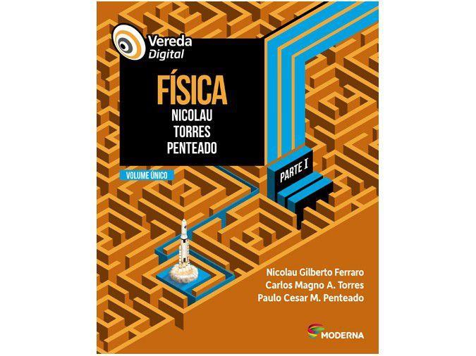 Livro Vereda Digital Física Carlos Magno Azinaro - Nicolau Gilberto e Paulo Cesar Martins