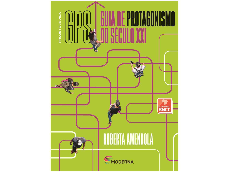 Livro GPS Guia de Protagonismo do Século XXI - Ensino Médio Roberta Amendola
