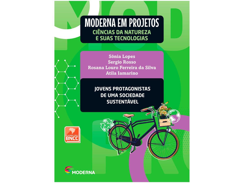 Livro Moderna em Projetos Ciências Naturais - Jovens Biologia Ensino Médio