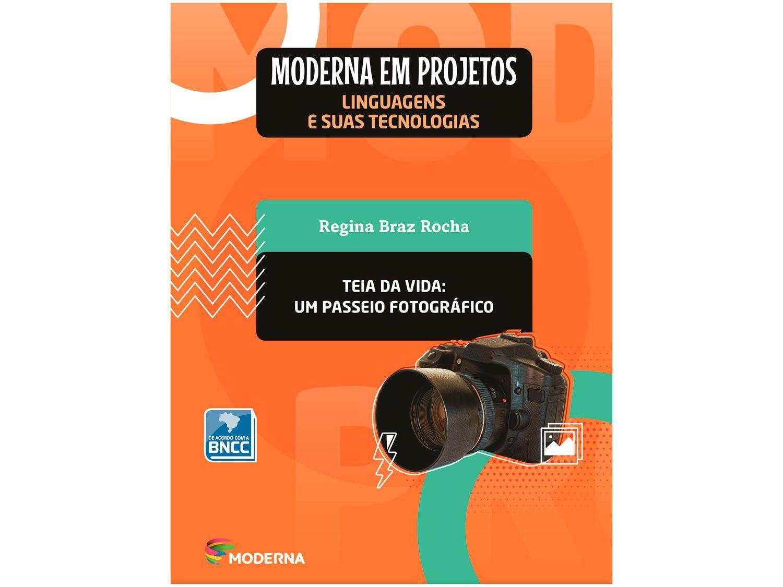 Livro Moderna em Projetos Teia da Vida - Ensino Médio Regina Braz Rocha
