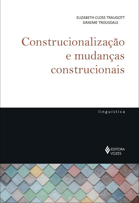 Livro - Construcionalização e mudanças construcion