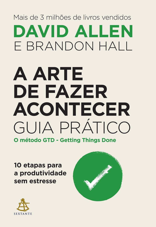 A ARTE DE FAZER ACONTECE - 978655564137