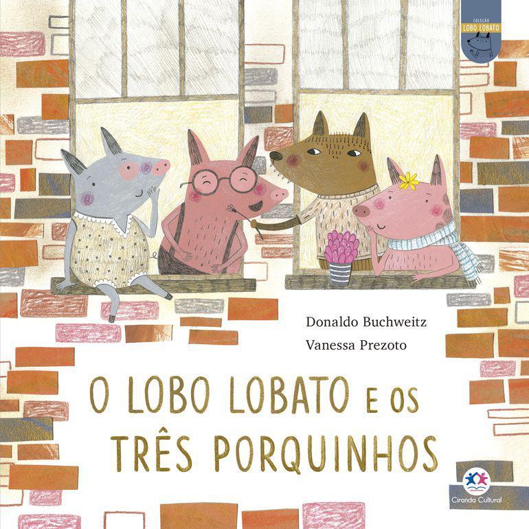 Livro - O lobo Lobato e os três porquinhos