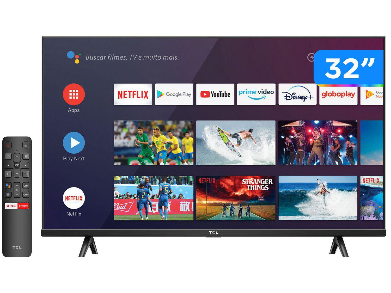 "Smart TV 32"" HD LED TCL S615 VA 60Hz - Android Wi-Fi e Bluetooth Google Assistente 2 HDMI"