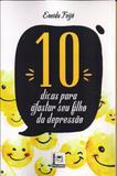 10 Dicas Para Afastar Seu FIlho da Depressão - Pillares