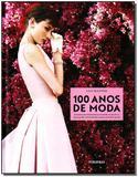 100 Anos de Moda - Publifolha editora
