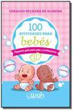 100 atividades para bebes pequeno guia para pais e - Wak