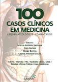 100 Casos Clinicos Em Medicina / Santana - Ed sanar