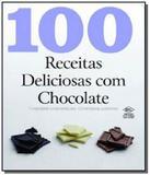 100 receitas deliciosas com chocolate - Dcl