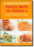 100 receitas saudaveis - pratos ricos omega-3 - Publifolha