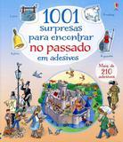 1001 Surpresas Para Encontrar No Passado Em Adesivos - Usborne