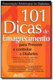 101 Dicas de Emagrecimento P/ Pre/ o Diabetes - Best seller