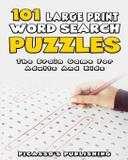 101 Large Print Word Search Puzzles - The Brain Game For Adults And Kids - Siddharth mamhotra