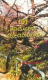 101 Mensagens Selecionadas - Âmbito cultural