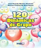 120 Dinamicas De Grupo - W.a.k.