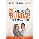 120 Minutos Para Blindar Seu Casamento - Thomas nelson