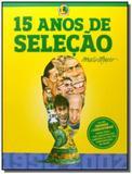 15 anos de selecao - Lance - arete editorial s.a.