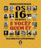 16 Herois E Voce Quem E, Os - Madras