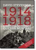 1914-1918: A História da Primeira Guerra Mundial - Novo seculo