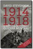 1914/1918 - a historia da primeira guerra mundial - Novo seculo