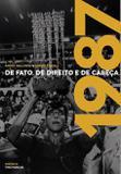 1987 - De Fato, De Direito e De Cabeça - Onze cultural
