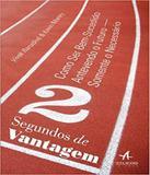 2 Segundos De Vantagem - Como Ser Bem-sucedido - Alta books