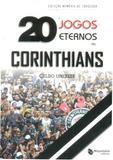 20 Jogos Eternos do Corinthians - Maquinária