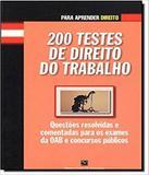 200 Testes De Direito Do Trabalho - Barros  fischer