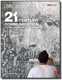 21st Century Communication 3: Listening, Speaking and Critical Thinking - Student Book with Online W - Cengage