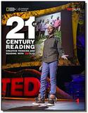 21st Century Reading 1: Creative Thinking and Reading with TED Talks - Teacher s Guide - Cengage