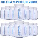 24 Potes Vidro P/ Leite Materno C Graduação 200ml + Brinde - Super mamãe