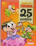 25 contos: Turma da Mônica - Capa dura - Girassol