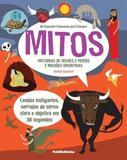 30 Conceitos Essenciais Para Criancas: Mitos Historias De Deuses E Herois E / Ganeri - Publifolhinha