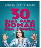 30 Dias Para Domar Sua Lingua - Atos