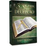 33 Graus de Decepção - Tom C. McKenney - Editora cpad