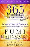 365 Days to Release Your Vision Torch Journal - Cambium break holdings, llc