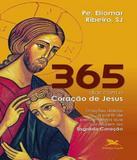 365 Dias Com O Coracao De Jesus - Edicoes loyola