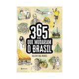 365 dias que mudaram o brasil - planeta - Grupo planeta