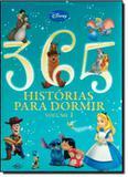 365 historias para dormir - vol 1 - Difusao cultural do livro